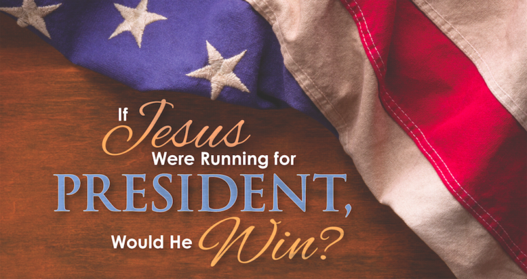 'If Jesus were running for president, would he win?' HTH runs special issue