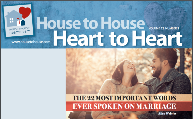 House to House, Heart to Heart to publish monthly